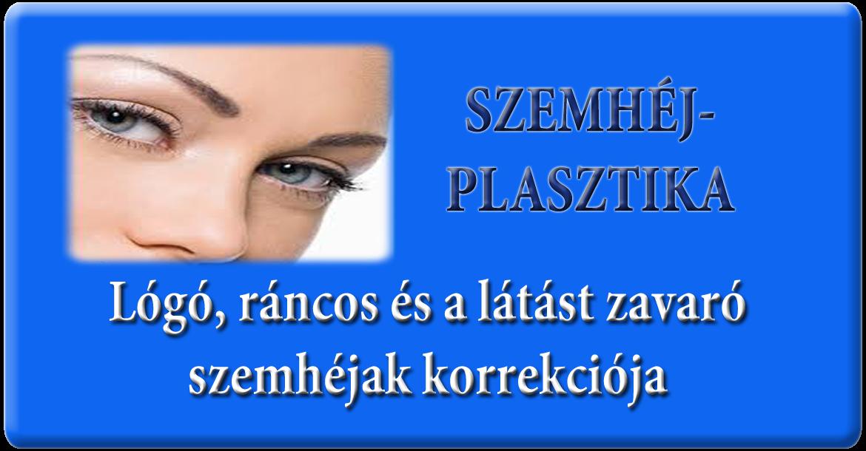 látás-helyreállító műtét szövődményei vigyázzon a szem füzetére