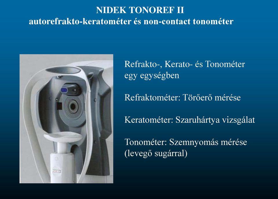 szemészeti tonométer működési elve)