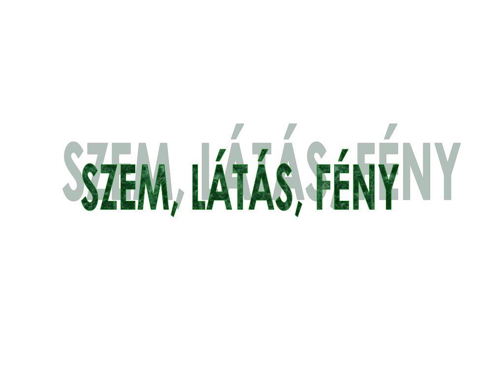 Szem. | Régi magyar szólások és közmondások | Kézikönyvtár