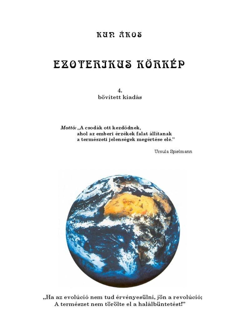 KUN ÁKOS EZOTERIKUS KÖRKÉP. 4. bővített kiadás