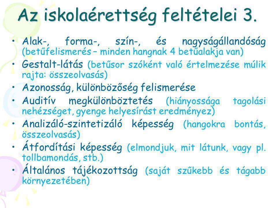 látás és finom motorikus készségek)