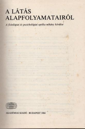 Tánczos Zsolt: A látás alapfolyamatairól (Akadémiai Kiadó, ) - zuii.hu