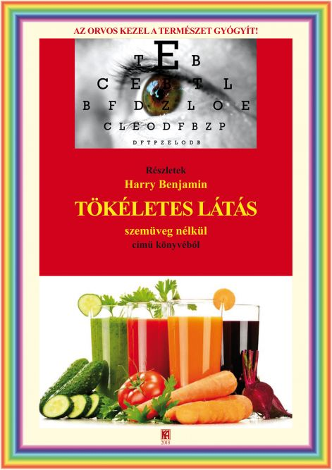 a látás gyógyulásáról