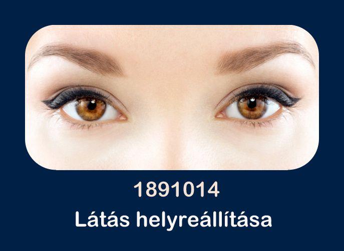 módszerével a látás helyreállítása