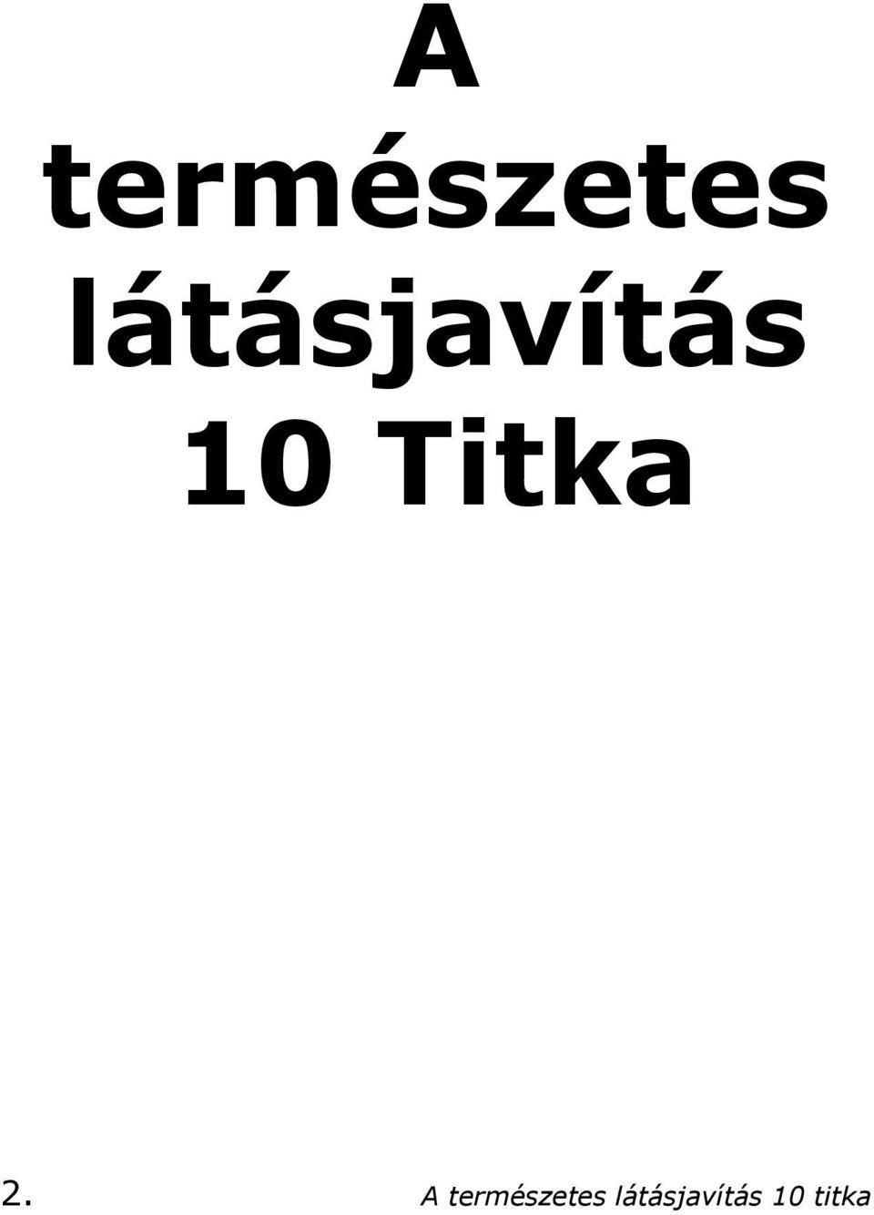 látásjavító könyv gyakorlatokkal)