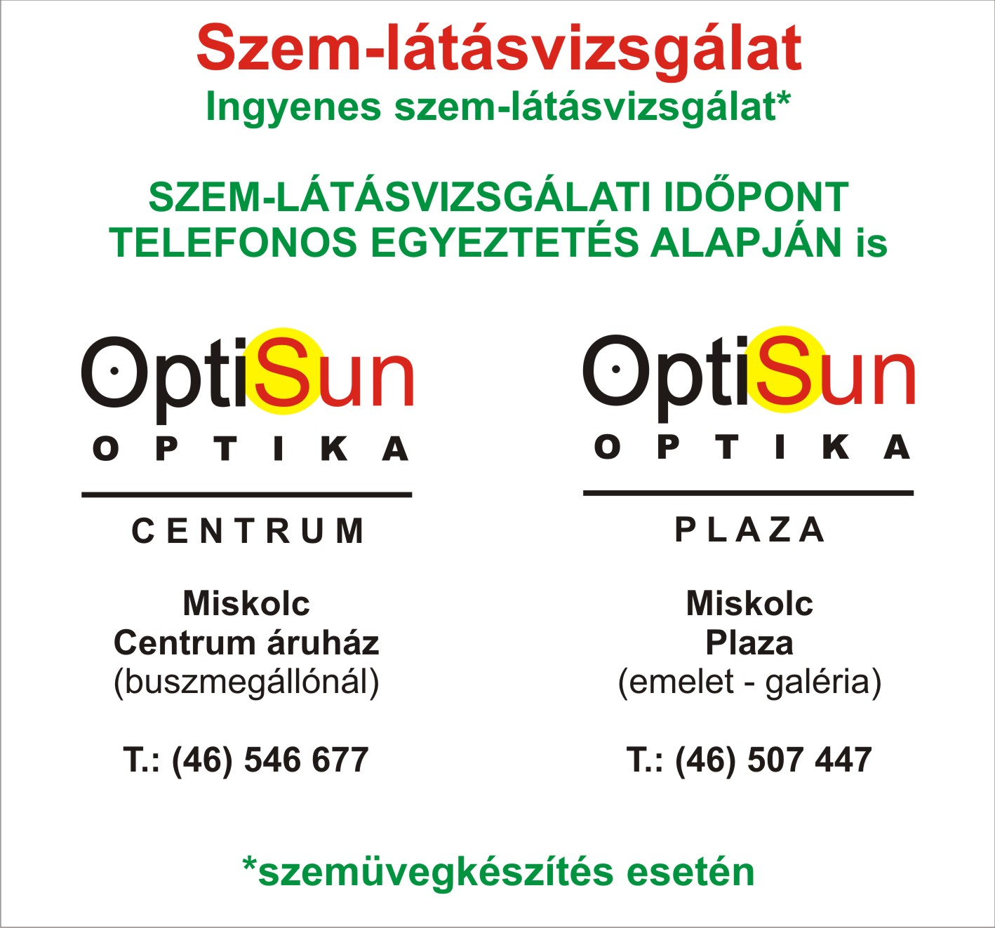 Matók Optika - Szemüvegkeretek, látásvizsgálat, kontaktlencse