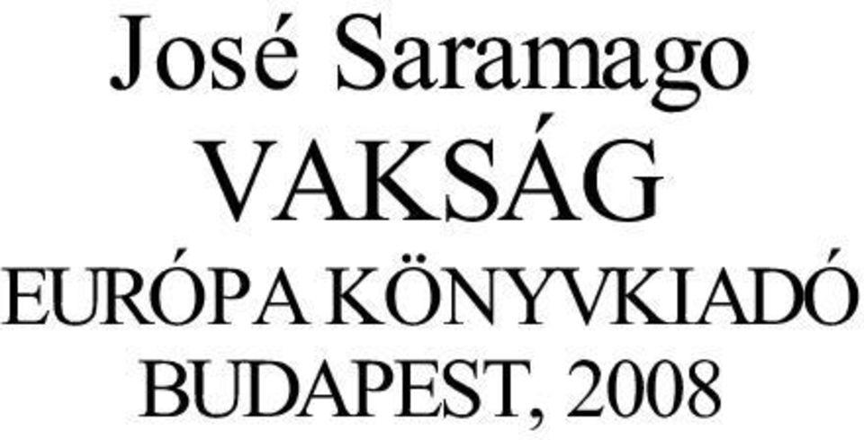 Saramago a látásról)